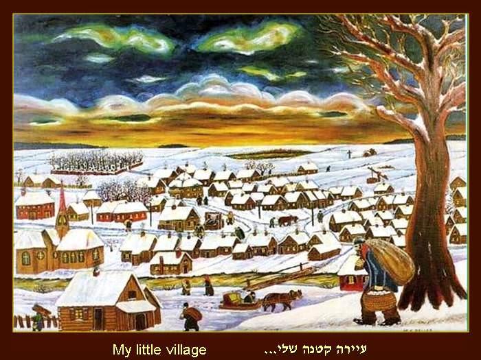 עיירה קטנה שלי - ציוריו של היהודי אילקס בלר